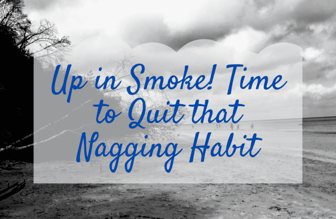 Up in Smoke! Time to Quit that Nagging Habit