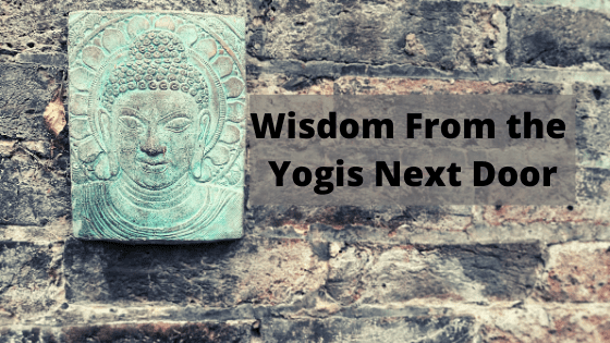 Wisdom From the Yogis Next Door banner