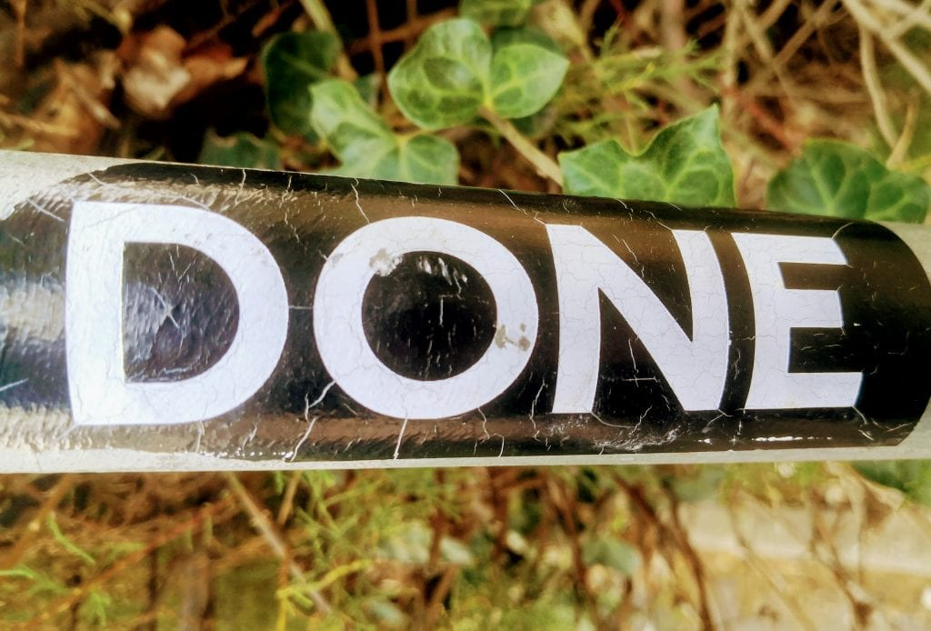 The word 'Done' on an old sign